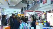 宁夏境外旅客离境、退税商店增至10家-2018年4月24日